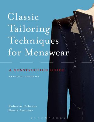 Classic Tailoring Techniques for Menswear