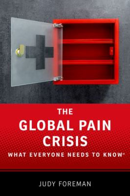 The Global Pain Crisis, by Judy Foreman