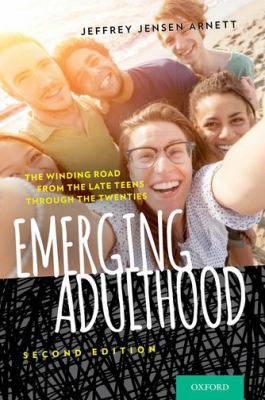 Emerging adulthood - the winding road from the late teens through the twenties