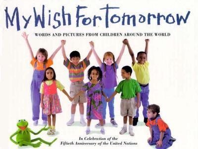 My Wish for Tomorrow