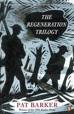 Pat Barker Regeneration Trilogy