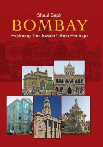 Bombay: Exploring the Jewish Urban Heritage