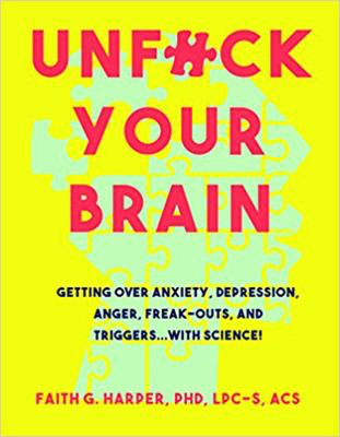 Un f Your Brain, by Faith G. Harper