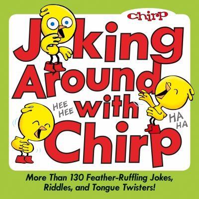 Chirp jokes