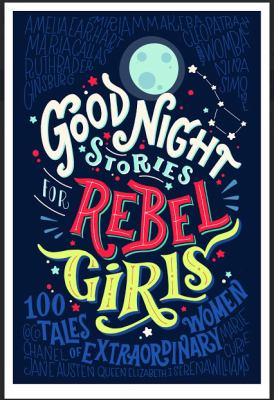 Good Night Stories for Rebel Girls by Eleni Favilli