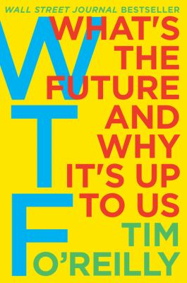 What's the Future and Why It's Up to Us