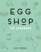Egg shop the cookbook