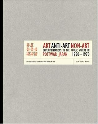 Art  anti-art  non-art experimentations in the public sphere in postwar Japan  1950-1970