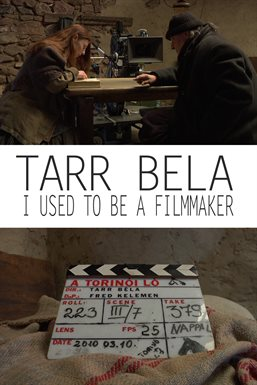 Tarr Bela I Used To Be A Filmmaker