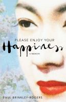 Please enjoy your happiness