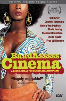 Baadasssss cinema  a bold look at 70's blaxploitation films