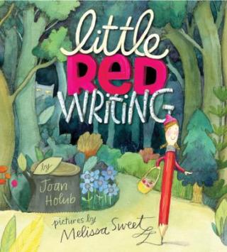 11.Little Red Writing. Holub  Joan. 2013