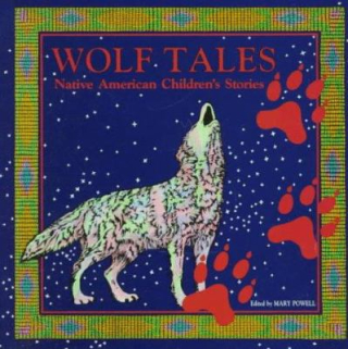 19.Wolf tales - Native American children's stories. Powell  Mary. 1992