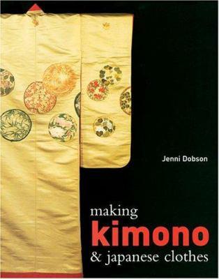 Making Kimono & Japanese Clothes