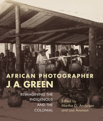 African photographer J.A. Green  reimagining the indigenous and the colonial