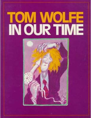 In Our Time by Tom Wolfe