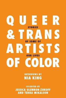 Queer and Trans Artists of Color Volume 1
