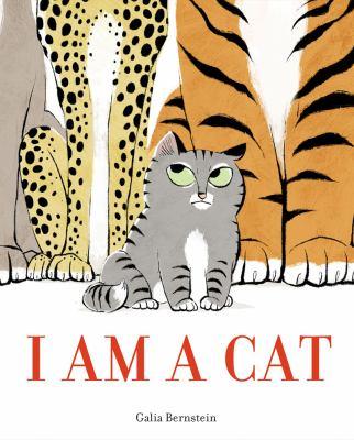 I am a Cat by Galia Bernstein