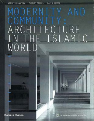 Modernity and community architecture in the Islamic world