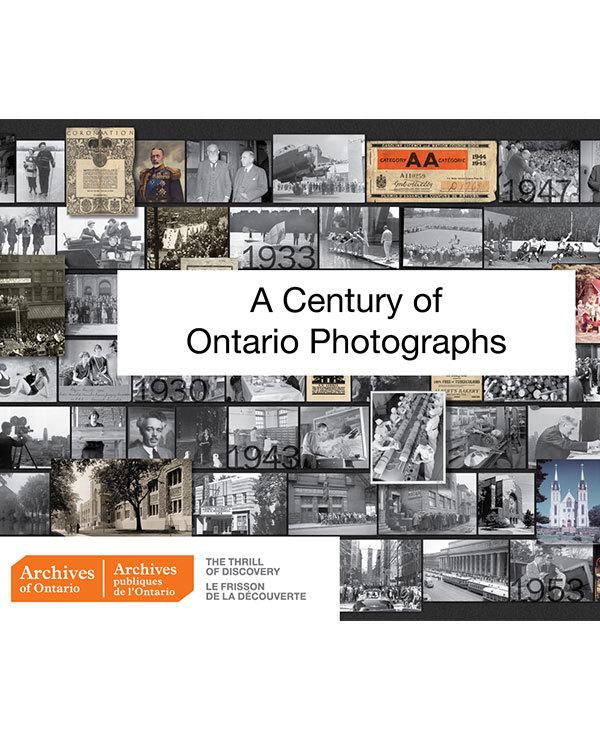 Century of Ontario Photographs Archives of Ontario program