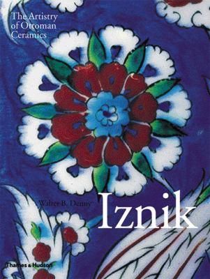 Iznik the artistry of Ottoman ceramics