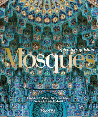 Mosques splendors of Islam