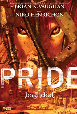 Pride of Baghdad by Brian K. Vaughan and Niko Henrichon