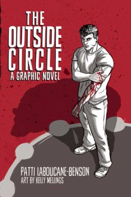 The Outside Circleby Patti LaBoucane-Benson and Kelly Mellings