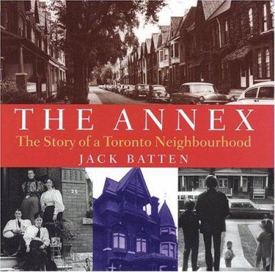 The Annex the story of a Toronto neighbourhood