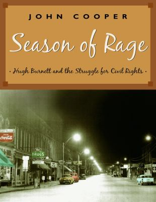 Season of rage Hugh Burnett and the struggle for civil rights
