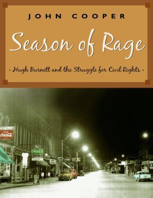 Season of rage Hugh Burnett and the struggle for civil rights