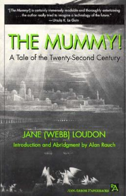 The Mummy! A tale of the twenty-second century by Jane Loudon