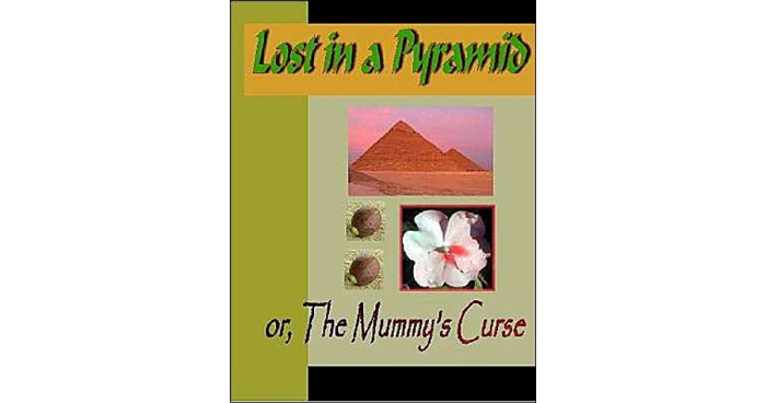 Lost in a Pyramid  or the Mummy's Curse by Louisa May Alcott_