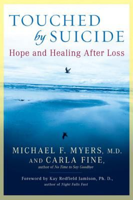 Touched by suicide  hope and healing after loss