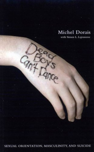Dead Boys Can't Dance Sexual Orientation  Masculinity  and Suicide