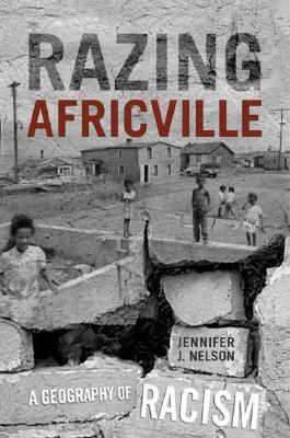 Razing Africville a geography of racism