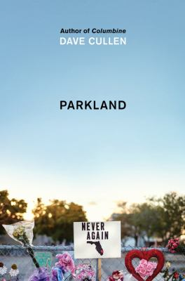 Parkland by Dave Cullen