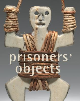 Prisoners Objects