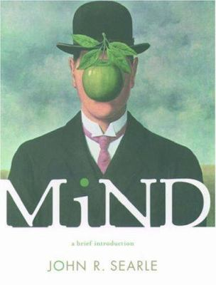 Mind A Brief Introduction by John Searle