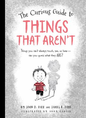The Curious Guide to Things That Aren't by John D. Fixx and James F. Fixx
