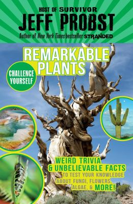 Remarkable Plants by Jeff Probst