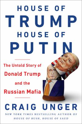 House of Trump  House of Putin by Craig Unger