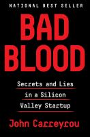 Bad blood secrets and lies in a silicon valley start up