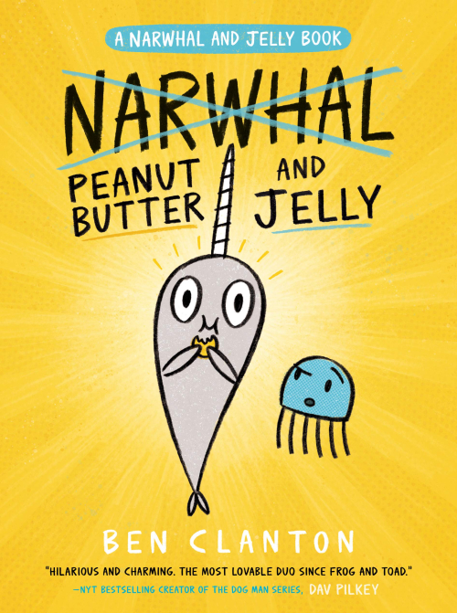 Peanut Butter and Jelly a Narwhal and Jelly Book