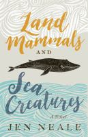 Land mammals and sea creatures