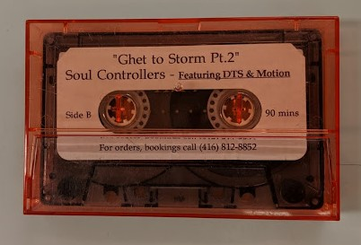 """Ghet to Storm Pt. 2"" Soul Controllers featuring DTS & Motion Cassette No label n.d. Northside Hip Hop Archive"