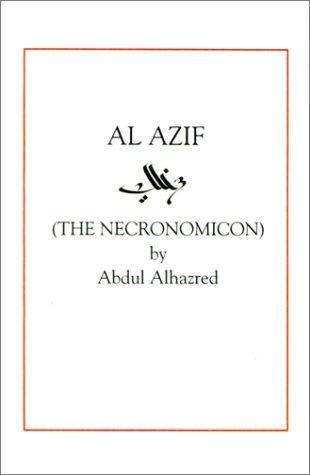 Al Azif (The Necronomicon)