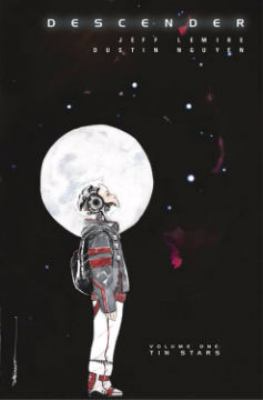 Descender by Jeff Lemire and Dustin Nguyen