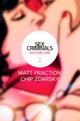 Sex Criminalsby Matt Fraction and Chip Zdarsky
