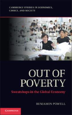 Out of Poverty Sweatshops in the Global Economy